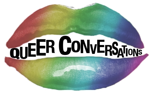 """rainbow lips with the words """"Queer Conversation"""" between the lips"""